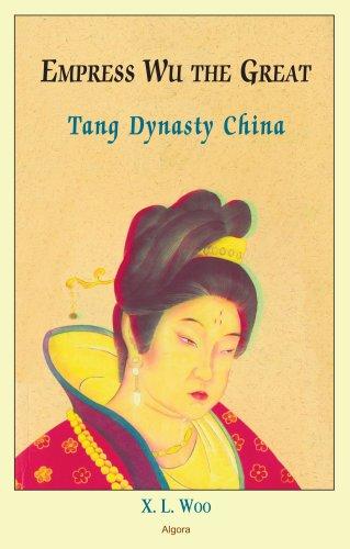 9780875866611: Empress Wu the Great, Tang Dynasty China
