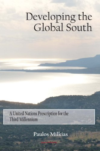 Developing the Global South: A United Nations Prescription for the Third Millennium: Paulos Milkias