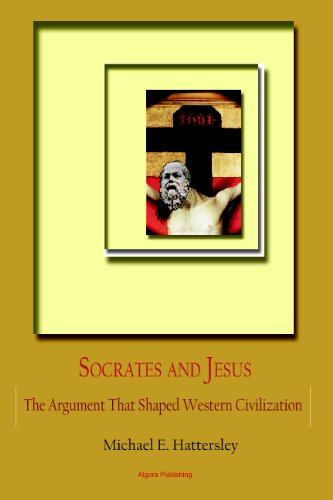 9780875867298: Socrates and Jesus: The Argument That Shaped Western Civilization
