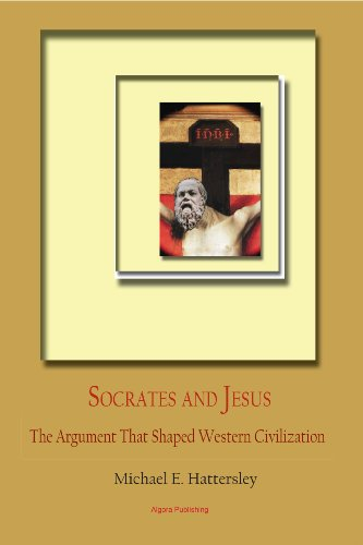9780875867304: Socrates and Jesus: The Argument That Shaped Western Civilization