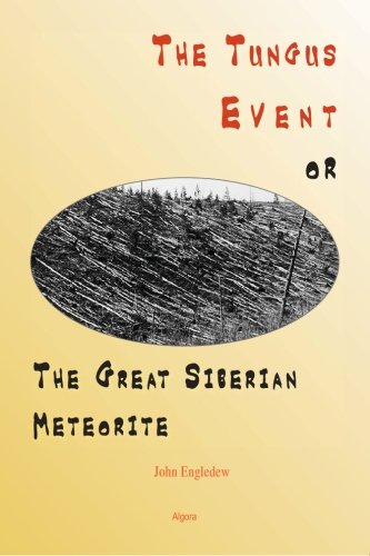 9780875867809: The Tungus Event, or The Great Siberian Meteorite