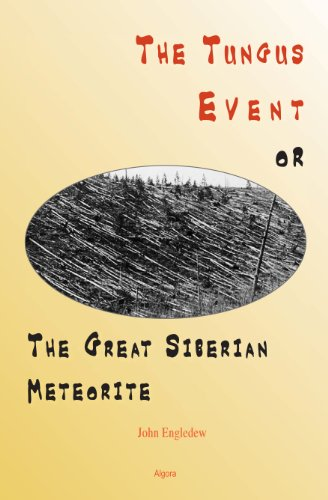 9780875867816: Tungus Event or the Great Siberian Meteorite