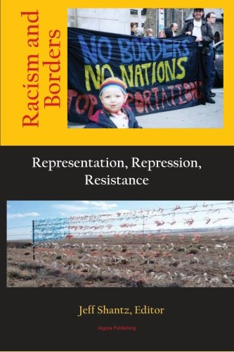 9780875868073: Racism and Borders: Representation, Repression, Resistance