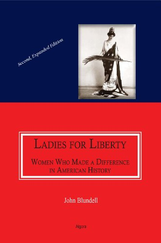 Ladies for Liberty, 2nd Expanded Edition - John Blundell