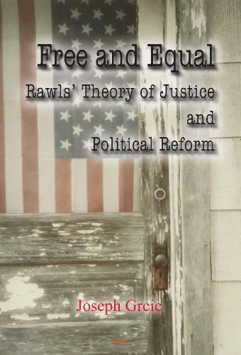 9780875868899: Free and Equal: Rawls' Theory of Justice and Political Reform