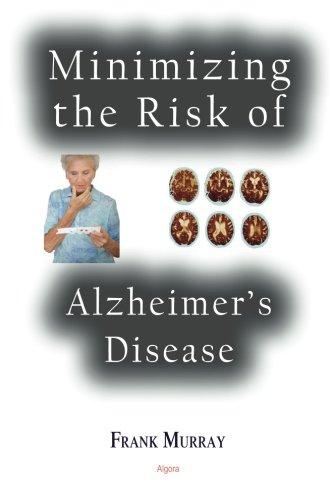 9780875869339: Minimizing the Risk of Alzheimer's Disease