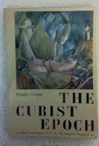 The Cubist Epoch: Cooper, Douglas (from the estate of Chaim Potok)