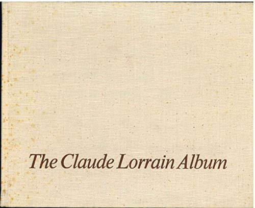 The Claude Lorrain Album in the Norton Simon, Inc. Museum of Art