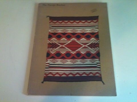 The Navajo Blanket: Kahlenberg, Mary Hunt;Los Angeles County Museum of Art;Berlant, Anthony