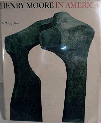 9780875870540: Henry Moore in America,