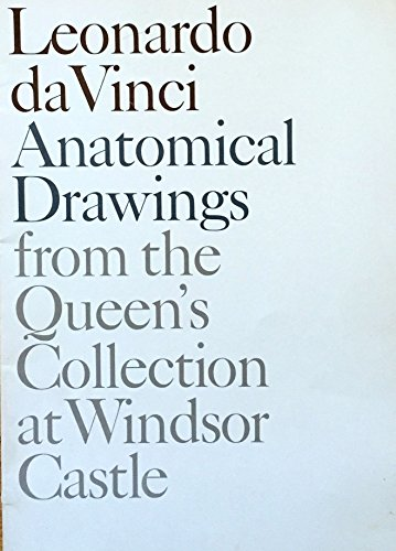 9780875870724: Leonardo da Vinci, anatomical drawings from the Queen's Collection at Windsor Castle