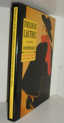 Toulouse-Lautrec and his contemporaries Posters of the Belle Epoque from the Wagner Collection: ...