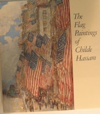 The Flag Paintings of Childe Hassam (0875871453) by Ilene Susan Fort