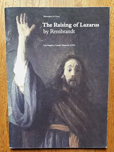 9780875871615: Raising of Lazarus by Rembrandt (Masterpiece in Focus)
