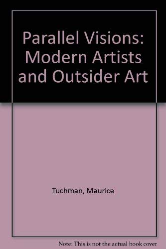 9780875871653: Parallel Visions: Modern Artists and Outsider Art