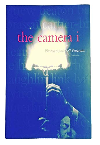 9780875871714: The Camera i: Photographic Self-portraits from the Audrey and Sydney Irmas Collection