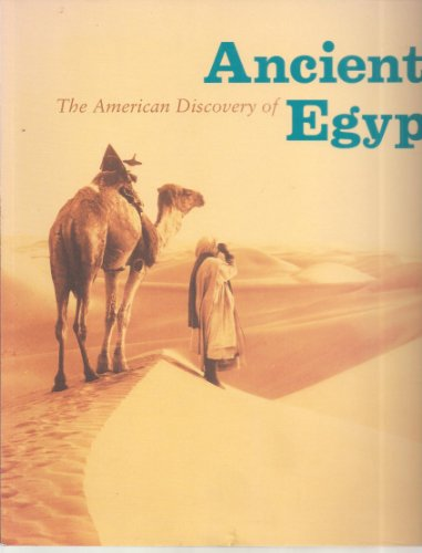 The American Discovery Of Ancient Egypt: Thomas, Nancy; Gerry D Scott & Bruce Trigger