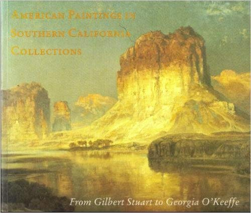 9780875871752: American Paintings in Southern California Collections: From Gilbert Stuart to Georgia O'Keefe