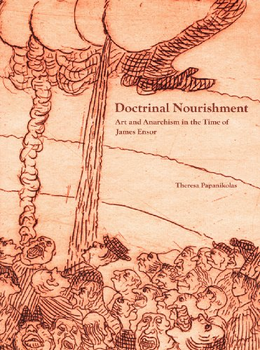 9780875871998: Doctrinal Nourishment: Art and Anarchism in the Time of James Ensor