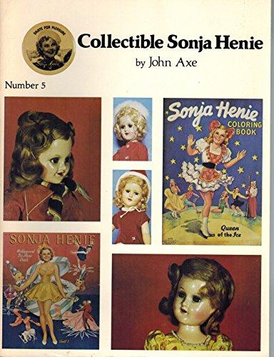 Collectible Sonja Henie: Axe, John
