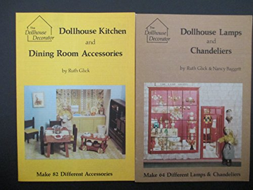 9780875881508: Dollhouse Kitchen and Dining Room Accessories (The Dollhouse decorator)