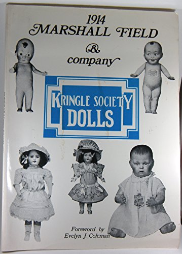 9780875881577: 1914 Marshall Field and Company Doll Catalogue...Including Dolls' Costumes, Tableware, Furniture and Jewelry