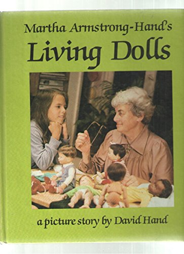 Martha Armstrong-Hand's living dolls: A picture story: Hand, David