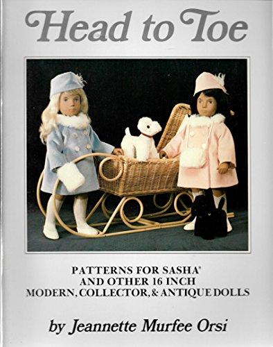 Head to Toe Doll Patterns for Sasha: Orsi, Jeannette Murfee