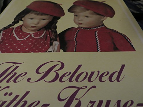 9780875882109: Beloved Kaithe Krause Dolls: Yesterday and Today