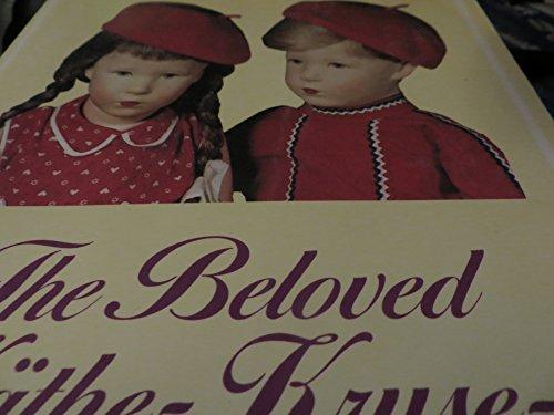 Beloved Kathe Kruse Dolls - Yesterday and: Richter, Lydia