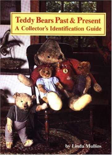 9780875882642: Teddy Bears Past and Present: A Collector's Identification Guide (Vol 1)