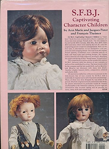 9780875882796: Societe Francaise de Fabrication des Bebes et Jouets: Captivating Character Children