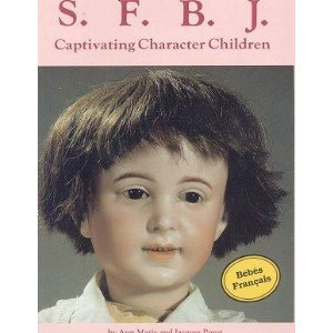 9780875882796: S. F. B. J. Captivating Character Children Dolls