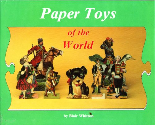 9780875882895: Paper Toys of the World