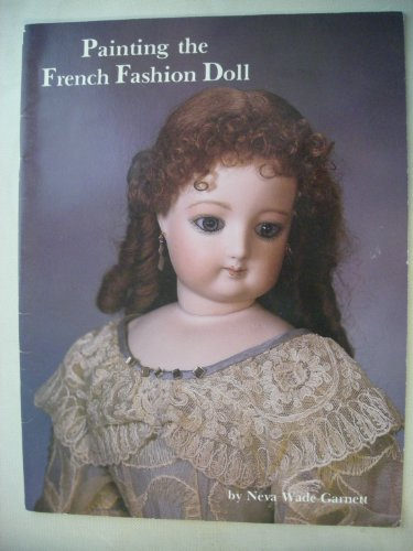 9780875882925: Painting the French Fashion Doll