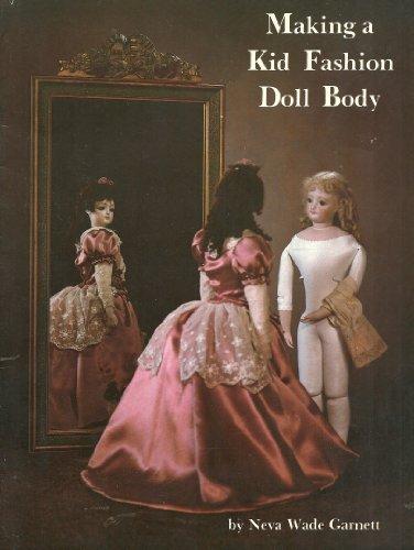 Making a Kid Fashion Doll Body: Neva Wade Garnett