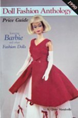 9780875883182: Doll Fashion Anthology and Price Guide: Featuring Barbie, Tammy, Tressy, etc. (Doll Fashion Anthology & Price Guide)