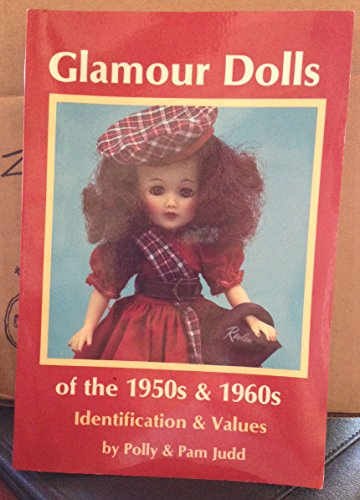 9780875883236: Glamour Dolls of the 1950's and 1960's: Identification and Values