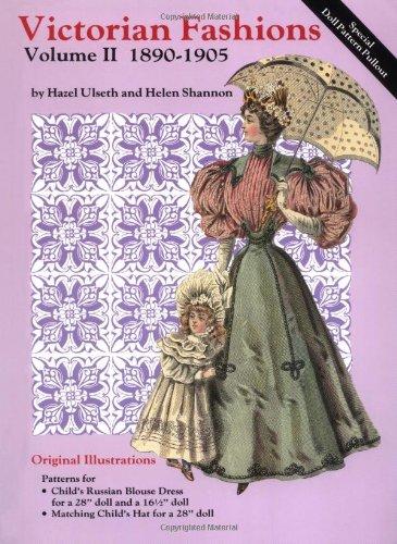 Victorian Fashions,volume 2 1890-1905: Ulseth, Hazel; Shannon, Helen