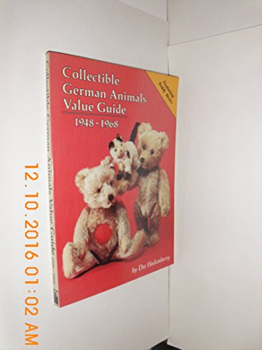 9780875883373: Collectible German Animals Value Guide, 1948-1968: An Identification and Price Guide to Steiff, Schuco, Hermann, and Other German Companies