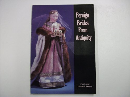 Foreign Brides from Antiquity: Frank Haines