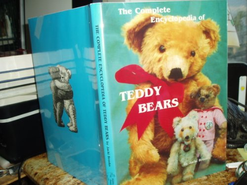 Complete Encyclopedia of Teddy Bears: Brooks, J.