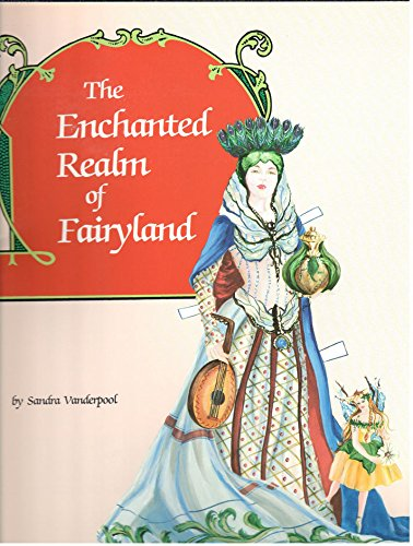 Enchanted Realm of Fairy Land Paper Dolls: Vanderpool, Sandra