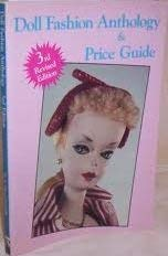 9780875883885: Doll Fashion Anthology and Price Guide: Featuring Barbie, Tammy, Tressy, etc. (Doll Fashion Anthology & Price Guide)