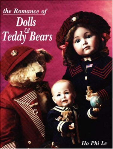 9780875883908: Romance of Dolls & Teddy Bears