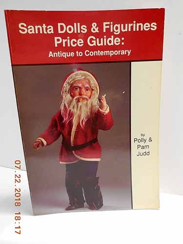 9780875883960: Santa Dolls and Figurines Price Guide: Antique to Contemporary