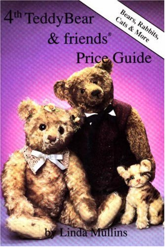 9780875883991: 4th Teddy Bear and Friends Price Guide