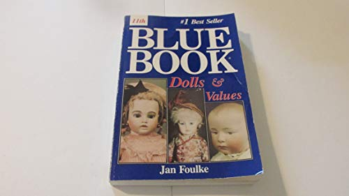 9780875884035: Blue Book Dolls and Values