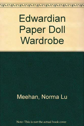 9780875884059: Edwardian Paper Doll Wardrobe