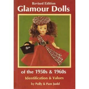 9780875884103: Glamour Dolls of the 1950s and 1960s: Identification & Values, Revised Edition